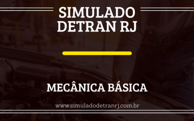 Detran RJ – Conheça tudo sobre Mecânica Básica