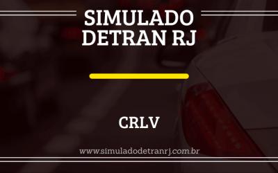 Saiba o que é o CRLV e como solicitá-lo!