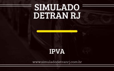 Simulado Detran RJ IPVA: consulta e calendário de pagamento!