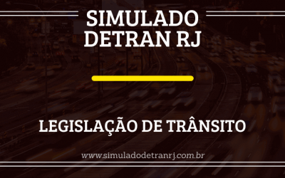 Simulado Detran RJ – Legislação de Trânsito
