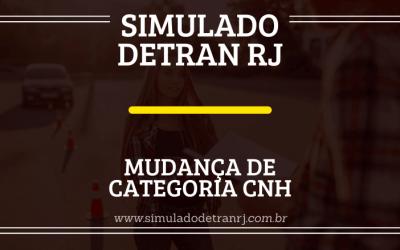 Simulado Detran RJ – Mudança de categoria CNH