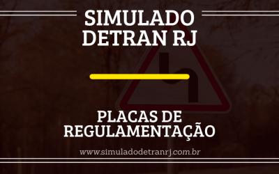 Simulado Detran RJ – Placas de Regulamentação